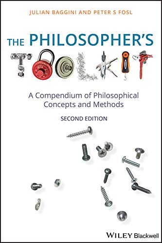 9781405190183: The Philosopher's Toolkit: A Compendium of Philosophical Concepts and Methods