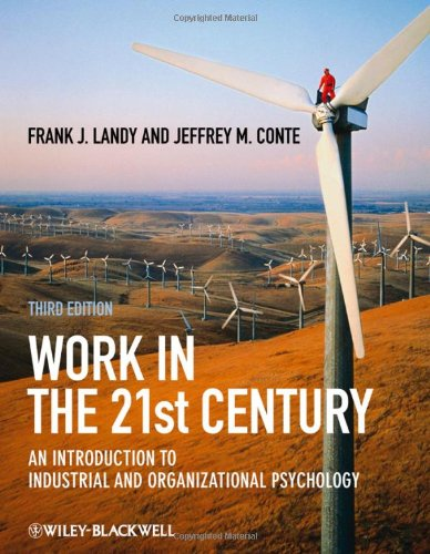 9781405190251: Work in the 21st Century: An Introduction to Industrial and Organizational Psychology