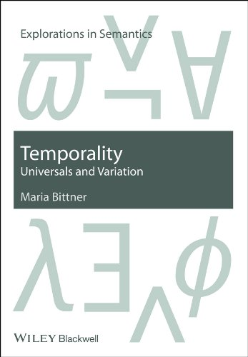 9781405190398: Temporality: Universals and Variation (Explorations in Semantics)