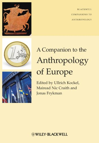 9781405190732: A Companion to the Anthropology of Europe