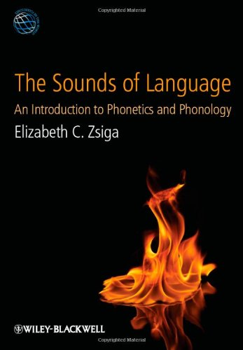 9781405191043: The Sounds of Language: An Introduction to Phonetics and Phonology