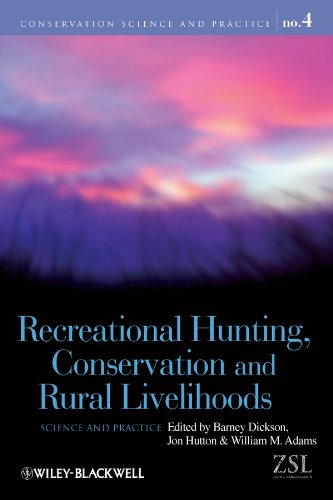 9781405191425: Recreational Hunting, Conservation and Rural Livelihoods: Science and Practice (Conservation Science and Practice)