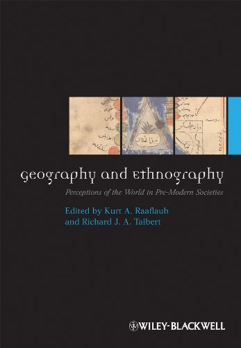 9781405191463: Geography and Ethnography: Perceptions of the World in Pre-Modern Societies