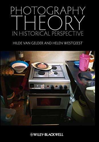9781405191616: Photography Theory in Historical Perspective