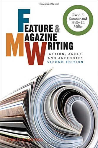 9781405192040: Feature and Magazine Writing: Action, Angle and Anecdotes