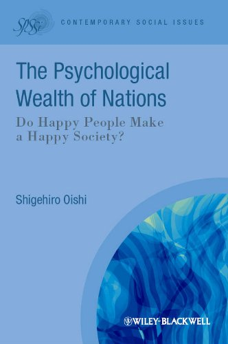 9781405192101: The Psychological Wealth of Nations: Do Happy People Make a Happy Society?