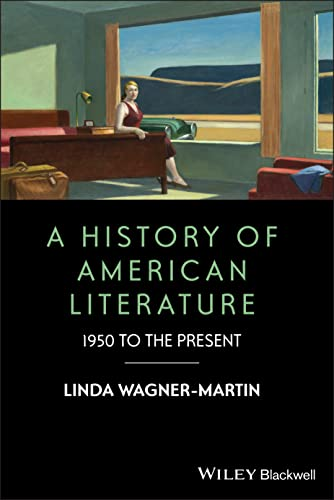9781405192323: A History of American Literature: 1950 to the Present
