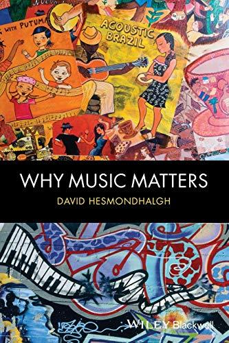 Why Music Matters: Hesmondhalgh, David