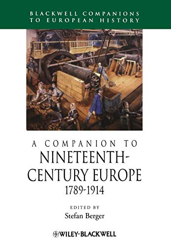 9781405192590: A Companion to Nineteenth-Century Europe, 1789 - 1914