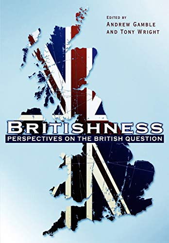9781405192699: BRITISHNESS PERSPECTIVES QUEST (Political Quarterly Monograph Series)