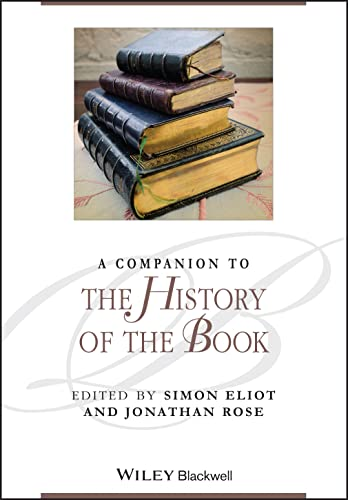 9781405192781: A Companion to the History of the Book (Blackwell Companions to Literature and Culture)
