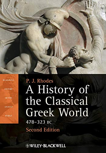 9781405192866: A History of the Classical Greek World: 478 - 323 BC