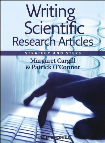 Writing Scientific Research Articles: Strategy and Steps (1405193352) by Margaret Cargill; Patrick O'Connor