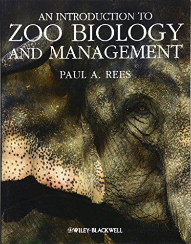 9781405193504: An Introduction to Zoo Biology and Management