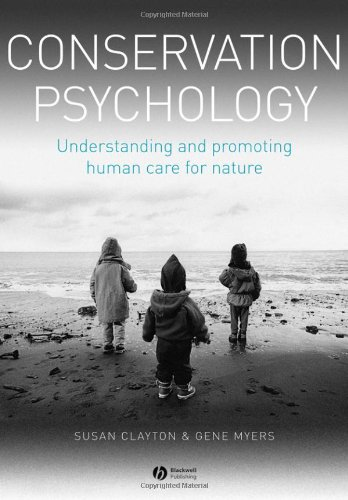 9781405194099: Conservation Psychology: Understanding and Promoting Human Care for Nature