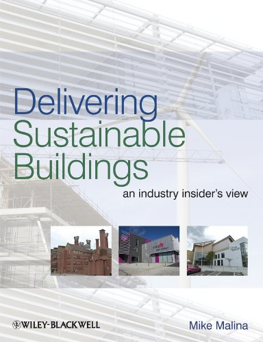 9781405194174: Delivering Sustainable Buildings: An Industry Insider's View