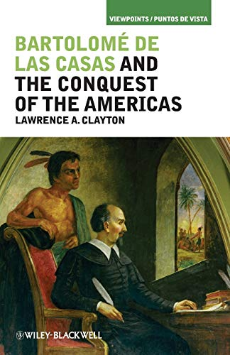 9781405194280: Bartolome de las Casas and the Conquest of the Americas (Viewpoints / Puntos de Vista)