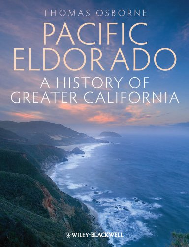 9781405194532: Pacific Eldorado: A History of Greater California