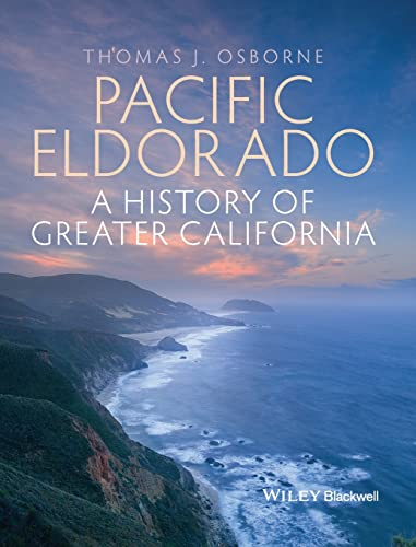 9781405194549: Pacific Eldorado: A History of Greater California