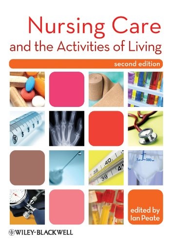 9781405194587: Nursing Care and the Activities of Living
