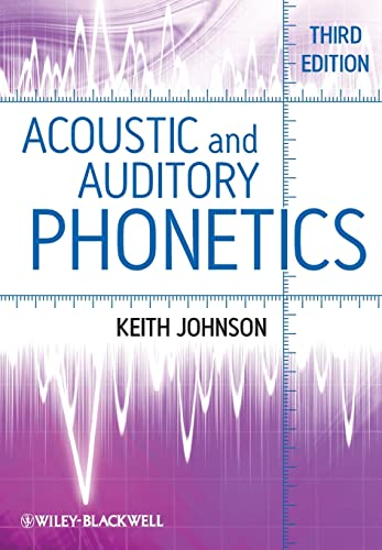 9781405194662: Acoustic and Auditory Phonetics