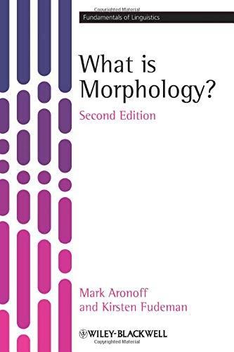 9781405194679: What is Morphology? (Fundamentals of Linguistics)