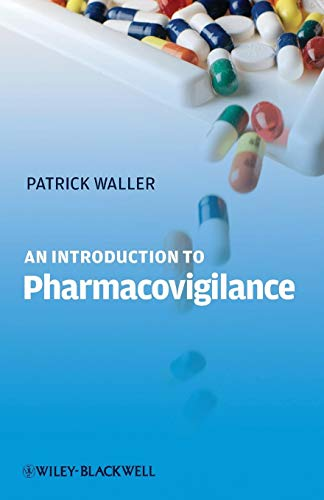 9781405194716: An Introduction to Pharmacovigilance
