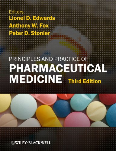 9781405194723: Principles and Practice of Pharmaceutical Medicine