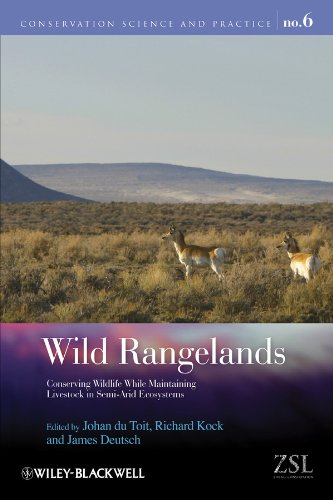 9781405194884: Wild Rangelands: Conserving Wildlife While Maintaining Livestock in Semi-Arid Ecosystems (Conservation Science and Practice)