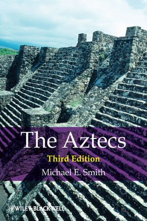9781405194983: The Aztecs. by Michael E. Smith