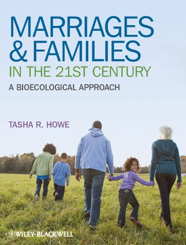 9781405195010: Marriages and Families in the 21st Century: A Bioecological Approach