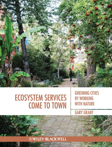 9781405195065: Ecosystem Services Come To Town: Greening Cities by Working with Nature