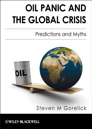 9781405195485: Oil Panic and the Global Crisis: Predictions and Myths