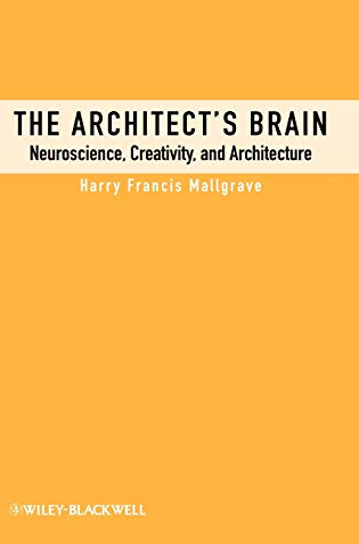 9781405195850: The Architect's Brain: Neuroscience, Creativity, and Architecture