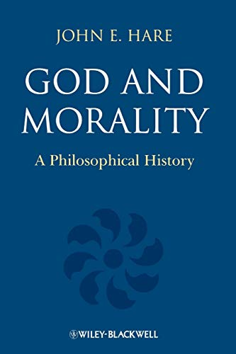 9781405195980: God and Morality: A Philosophical History