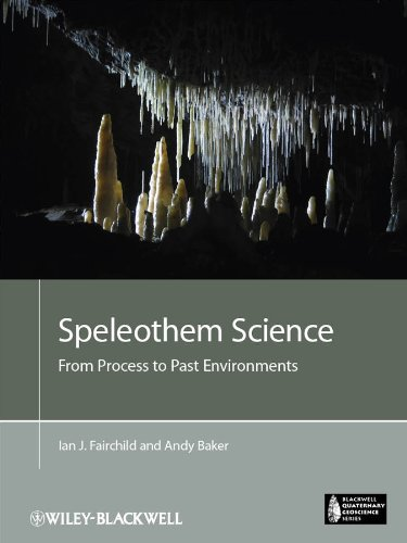 9781405196208: Speleothem Science: From Process to Past Environments