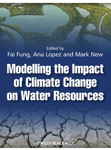 9781405196710: Modelling the Impact of Climate Change on Water Resources