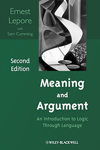 9781405196734: Meaning and Argument: An Introduction to Logic Through Language