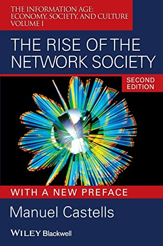 9781405196864: The Rise of the Network Society: The Information Age: Economy, Society, and Culture Volume I