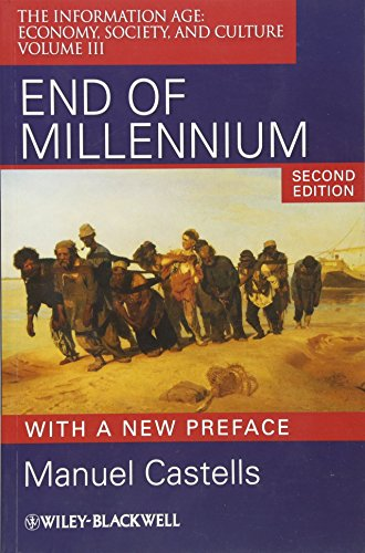 9781405196888: End of Millennium: The Information Age: Economy, Society, and Culture Volume III