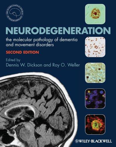 9781405196932: Neurodegeneration: The Molecular Pathology of Dementia and Movement Disorders
