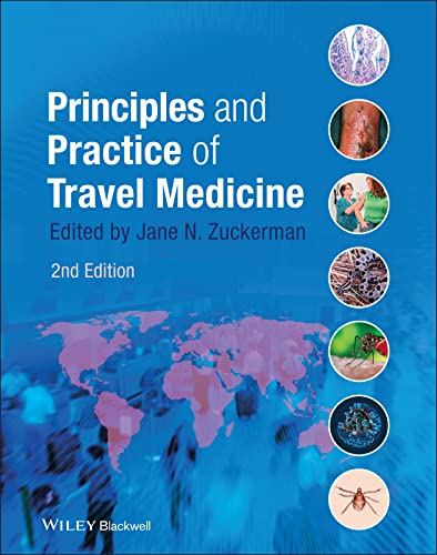 Principles and Practice of Travel Medicine: Zuckerman, Jane N. (Editor)
