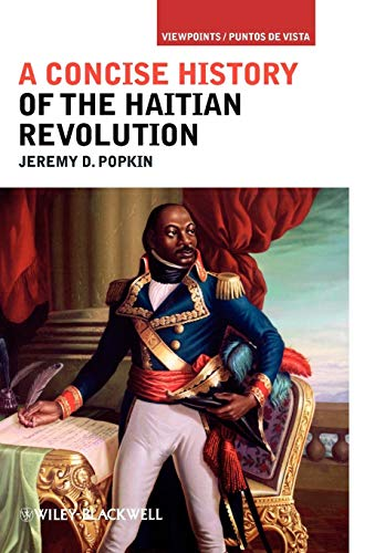 9781405198202: A Concise History of the Haitian Revolution