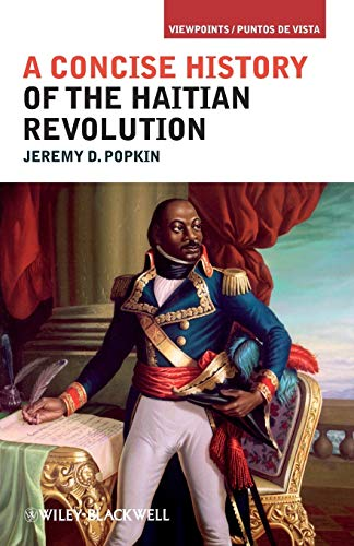 9781405198219: A Concise History of the Haitian Revolution