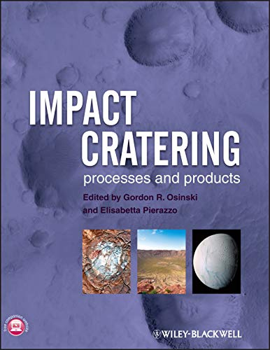 9781405198295: Impact Cratering: Processes and Products
