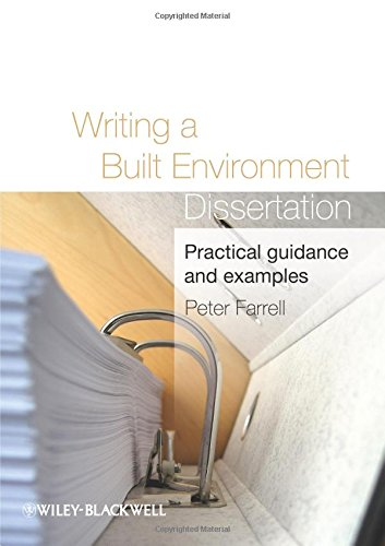 9781405198516: Writing a Built Environment Dissertation: Practical Guidance and Examples