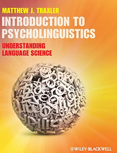 9781405198622: Introduction to Psycholinguistics: Understanding Language Science