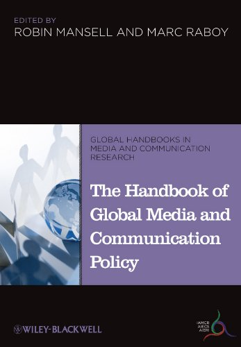 9781405198714: The Handbook of Global Media and Communication Policy