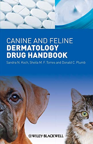 9781405198967: Canine and Feline Dermatology Drug Handbook