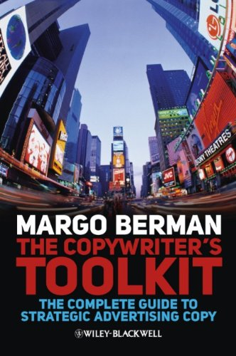 9781405199520: The Copywriter's Toolkit: The Complete Guide to Strategic Advertising Copy
